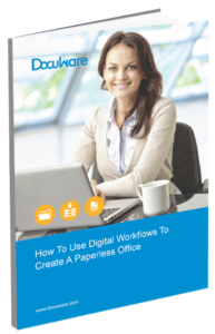 How To Use Digital Workflows To Create A Paperless Office